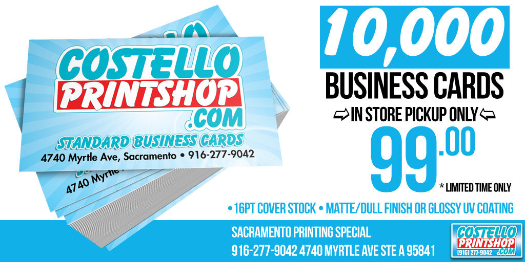 10,000 BUSINESS CARDS only $99 ⋆ Sacramento Print Sign Shop ⋆ (916 ...